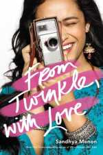 From Twinkle with Love - Sandhya Menon