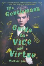 Gentleman's Guide to Vice and Virtue - Mackenzi Lee