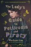 Lady's Guide to Petticoats and Piracy - Mackenzi Lee