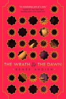 Renee Ahdieh - The Wrath and the Dawn